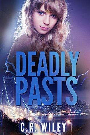 [PDF] [EPUB] Deadly Pasts Download by C.R. Wiley