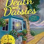 [PDF] [EPUB] Death and Daisies (A Magic Garden Mystery #2) Download