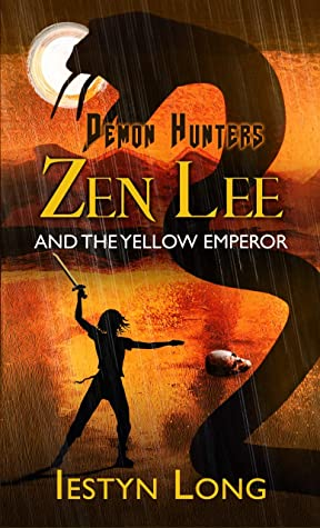 [PDF] [EPUB] Demon Hunters: Zen Lee And The Yellow Emperor Download by Iestyn Long