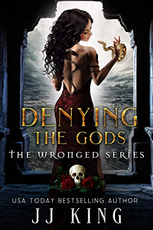 [PDF] [EPUB] Denying the Gods: The Wronged Series Download by JJ King