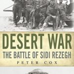 [PDF] [EPUB] Desert War: The Battle of Sidi Rezegh Download