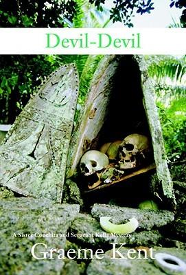 [PDF] [EPUB] Devil-Devil (Kella and Conchita Mysteries #1) Download by Graeme Kent