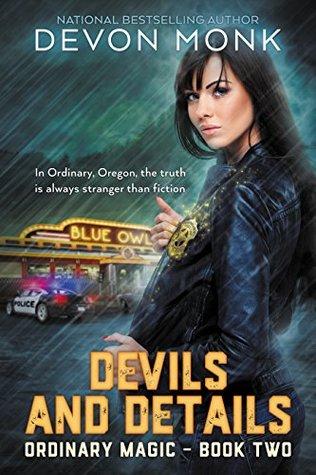 [PDF] [EPUB] Devils and Details (Ordinary Magic, #2) Download by Devon Monk