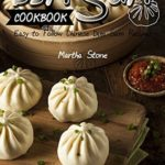 [PDF] [EPUB] Dim Sum Cookbook: Easy to Follow Chinese Dim Sum Recipes Download