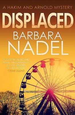 [PDF] [EPUB] Displaced (Hakim and Arnold, #6) Download by Barbara Nadel