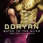 [PDF] [EPUB] Doryan (Mated to the Alien, #9) Download