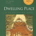 [PDF] [EPUB] Dwelling Place: A Plantation Epic Download