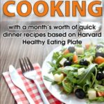 [PDF] [EPUB] Easy Vegetarian Cooking – with a month's worth of quick dinner recipes based on Harvard Healthy Eating Plate (Cookbooks for Busy People) Download