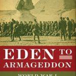 [PDF] [EPUB] Eden to Armageddon: World War I in the Middle East Download