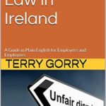 [PDF] [EPUB] Employment Law in Ireland: The Essentials for Employers, Employees, and HR Managers Download