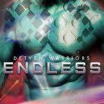 [PDF] [EPUB] Endless (Detyen Warriors, #5) Download