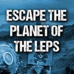 [PDF] [EPUB] Escape the Planet of the LEPS (Beginnings #28) Download