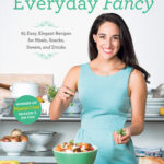 [PDF] [EPUB] Everyday Fancy: 65 Easy, Elegant Recipes for Meals, Snacks, Sweets, and Drinks from the Winner of MasterChef Season 5 on FOX Download