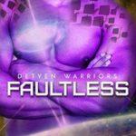 [PDF] [EPUB] Faultless (Detyen Warriors, #4) Download