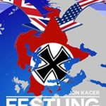 [PDF] [EPUB] Festung Europa: The Anglo-American Nazi War Download