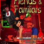 [PDF] [EPUB] Fiends and Familiars (Accidental Witches Book 6) Download