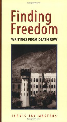 [PDF] [EPUB] Finding Freedom: Writings from Death Row Download by Jarvis Jay Masters