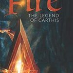 [PDF] [EPUB] Fire: The Legend of Carthis Download