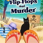 [PDF] [EPUB] Flip-Flops and Murder (Barefoot Sleuth Cozy Mysteries #1) Download