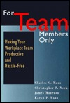 [PDF] [EPUB] For Team Members Only Download by Charles C. Manz