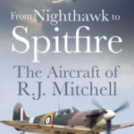 [PDF] [EPUB] From Nighthawk to Spitfire: The Aircraft of R.J. Mitchell Download