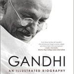 [PDF] [EPUB] Gandhi: An Illustrated Biography Download