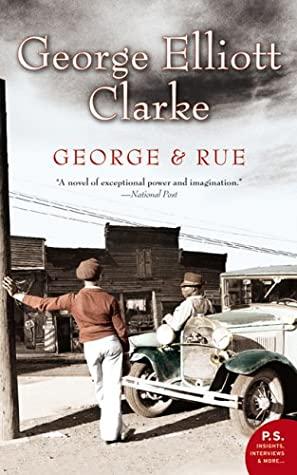 [PDF] [EPUB] George And Rue Download by George Elliott Clarke