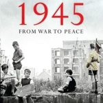 [PDF] [EPUB] Germany 1945: From War to Peace Download