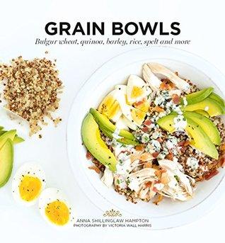 [PDF] [EPUB] Grain Bowls Download by Anna Shillinglaw Hampton