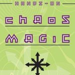 [PDF] [EPUB] Hands-On Chaos Magic: Reality Manipulation Through the Ovayki Current Download