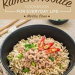 [PDF] [EPUB] Healthy Ramen Noodle Cookbook for Everyday Life: Fun and Tasty Kimchi Ramen Recipes – The Ultimate Ramen Noodle Cookbook Download
