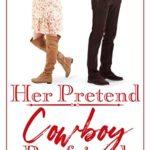 [PDF] [EPUB] Her Pretend Cowboy Boyfriend: a clean cowboy romance (Sagebrush Ranch Book 3) Download