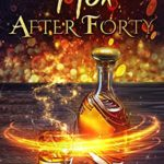 [PDF] [EPUB] Hex After Forty: A Paranormal Women's Fiction Novel: Singing Falls Witches: Book One Download