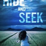 [PDF] [EPUB] Hide and Seek: A Suspense Thriller Download