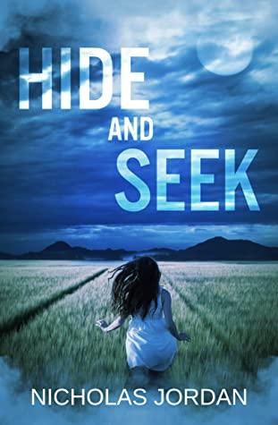[PDF] [EPUB] Hide and Seek: A Suspense Thriller Download by Nicholas Jordan