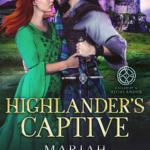 [PDF] [EPUB] Highlander's Captive (Called by a Highlander, #1) Download