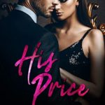 [PDF] [EPUB] His Price (Filthy Rich and Sexy As Sin Series) Download