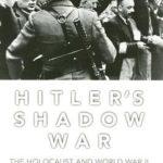 [PDF] [EPUB] Hitler's Shadow War: The Holocaust and World War II Download