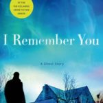 [PDF] [EPUB] I Remember You: A Ghost Story Download