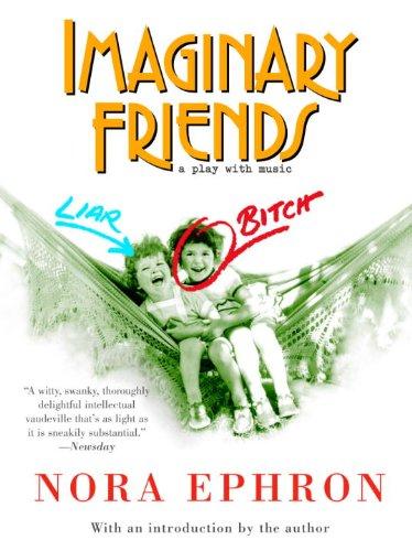 [PDF] [EPUB] Imaginary Friends Download by Nora Ephron