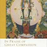 [PDF] [EPUB] In Praise of Great Compassion Download