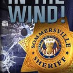 [PDF] [EPUB] In The Wind: A Tom Myers Mystery Download