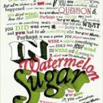 [PDF] [EPUB] In Watermelon Sugar Download