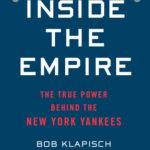[PDF] [EPUB] Inside the Empire: The True Power Behind the New York Yankees Download