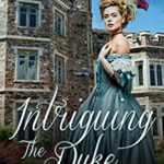 [PDF] [EPUB] Intriguing the Duke Download