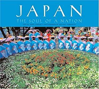 [PDF] [EPUB] Japan: The Soul of a Nation Download by John   Carroll
