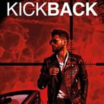 [PDF] [EPUB] Kick Back: The gripping international crime thriller that blows the lid off professional sport (An Alec Munday thriller Book 1) Download