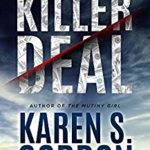 [PDF] [EPUB] Killer Deal: A Thrilling Tale of Murder and Corporate Greed (Gold and Courage Series Book 2) Download