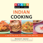 [PDF] [EPUB] Knack Indian Cooking: A Step-by-Step Guide to Authentic Dishes Made Easy Download