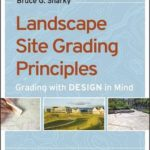 [PDF] [EPUB] Landscape Site Grading Principles: Grading with Design in Mind Download